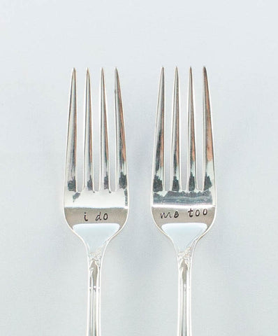"""I Do and Me Too"" Wedding Fork Set"