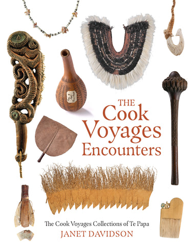 The Cook Voyages Encounters- The Cook Voyages Collections of Te Papa