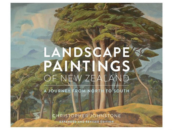 Landscape Paintings Of New Zealand: Expanded and Revised Edition