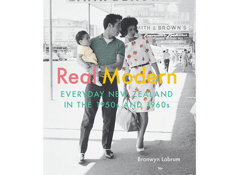 Real Modern: Everyday New Zealand in the 1950s and 1960s