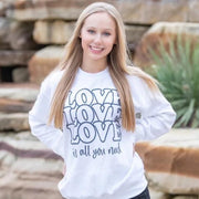 Valentine's Day Sweatshirt - Love is all you need