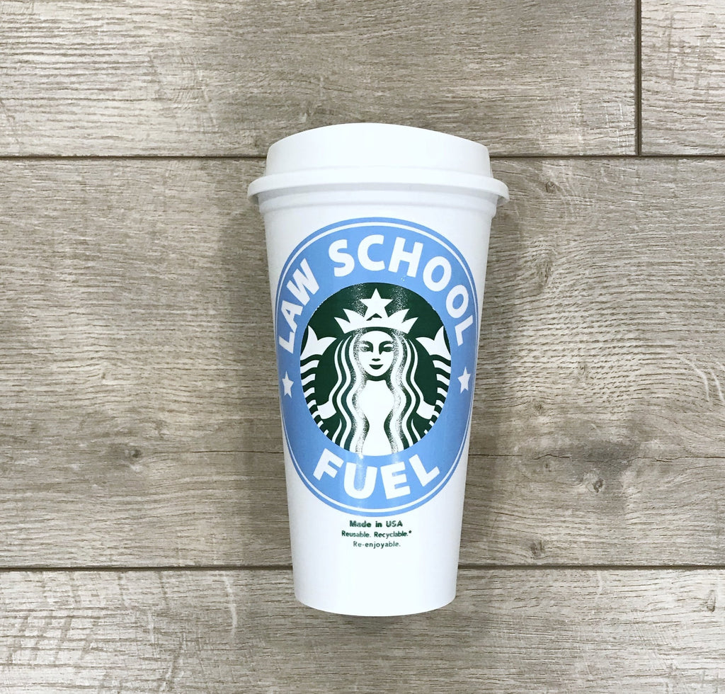 Gift For Law Student - Law School Fuel Starbucks Cup