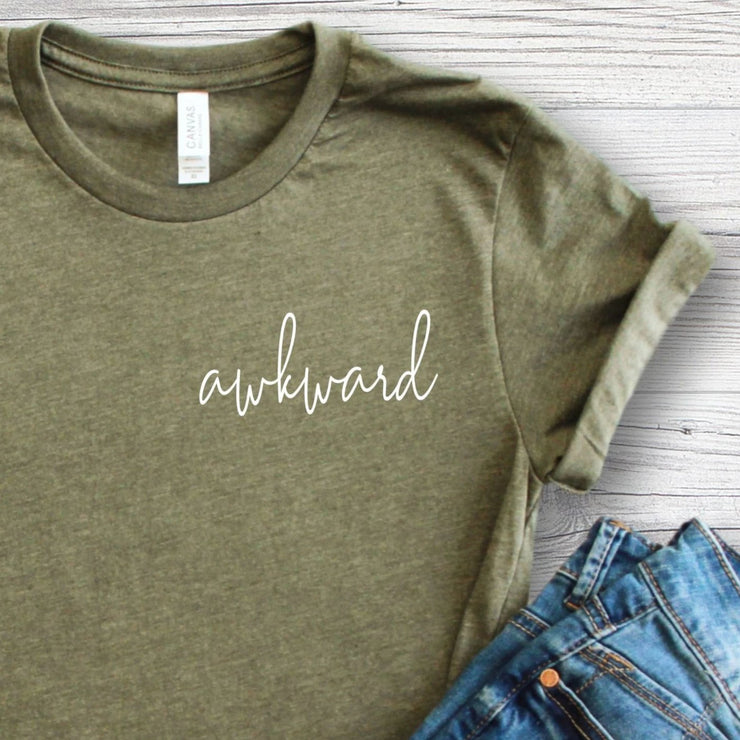 Awkward Funny T-Shirt for Women