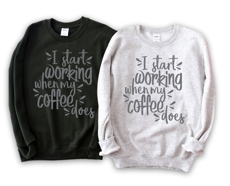 Womens Lounging Sweatshirt - I Start Working When Coffee Does