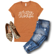 Women's Fall Tee Shirt - Crazy Thankful