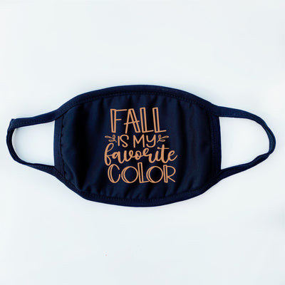 Fall Face Masks - Fall Is My Favorite Color