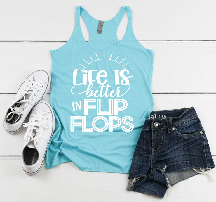 Womens Summer Tank - Life Is Better In Flip Flops