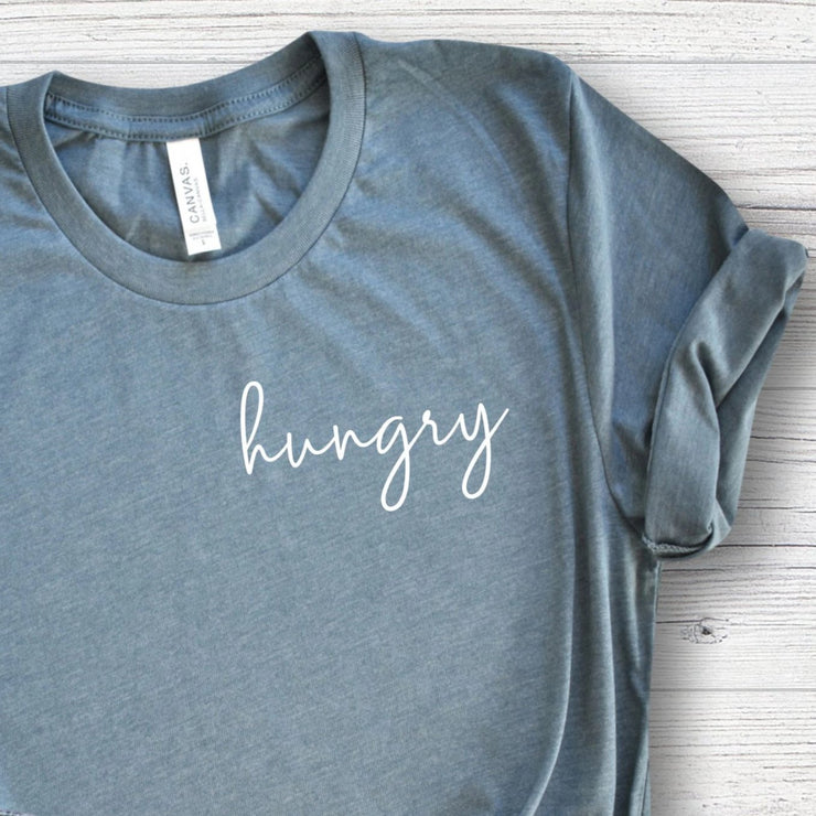 Hungry Shirt Funny Womens Shirt