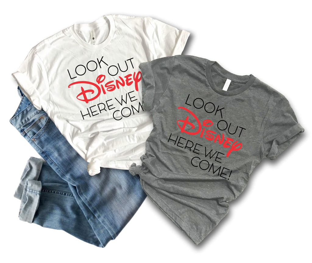 "Disney Family Shirts ""Look Out Disney Here We Come"" Tee"
