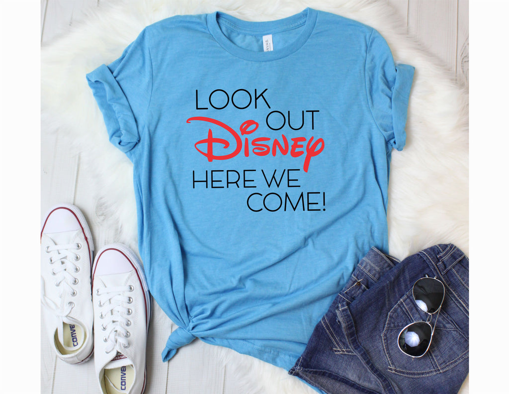 "Funny Disney Shirts for Women ""Look Out Disney Here We Come"" Tee"