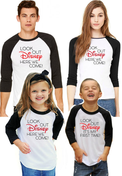 Family Disney Shirts Quot Look Out Disney Here We Come Quot Baby