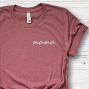 Mama Shirt for Women