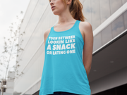 Workout Tank For Women - Looking Like a Snack