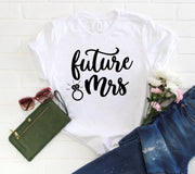 Engagement Shirt Women - Future Mrs