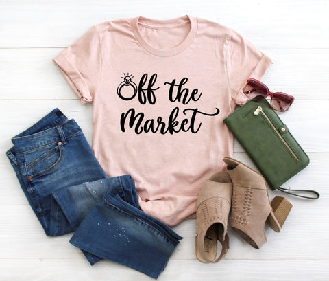 Bride To Be Shirt - Off The Market