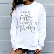 Womens Lounging Sweatshirt - Bring Me Coffee