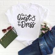 Wedding Dress Shopping Shirt - Quest for the Dress