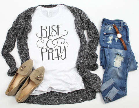 Womens Christian Tee - Rise and Pray (PREORDER)