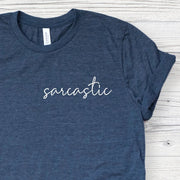 Sarcastic Shirt for Women