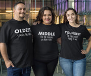 Sibling Shirt Set Oldest, Middle, Youngest - Adult Sizes