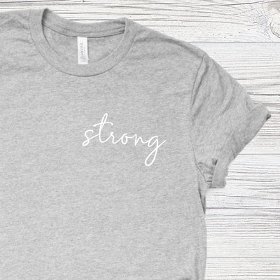 Shirt for Independent Women - Strong