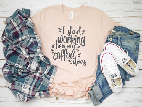 Funny Womens Coffee Tee - I Start Working When My Coffee Does