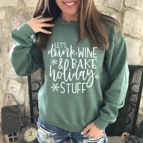 Women's Christmas Sweatshirt - Wine and Baking