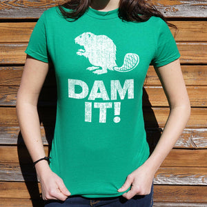 Dam It Beaver! T-Shirt (Ladies), Ladies T-Shirt, US Drop Ship - MAK Kouture