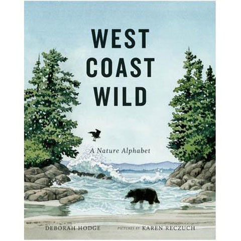 West Coast Wild: A Nature Alphabet-books-Raincoast-Dilly Dally Kids