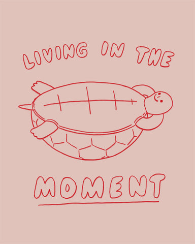 Living in the moment - Art print