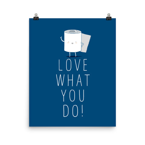 Love what you do - Art print
