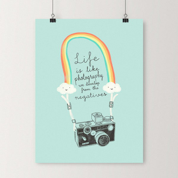 Life is like photography - Art print