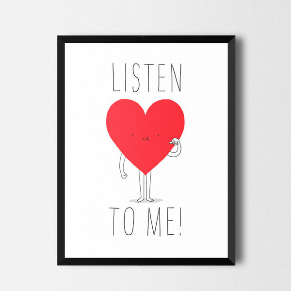 Listen to your heart - Art print