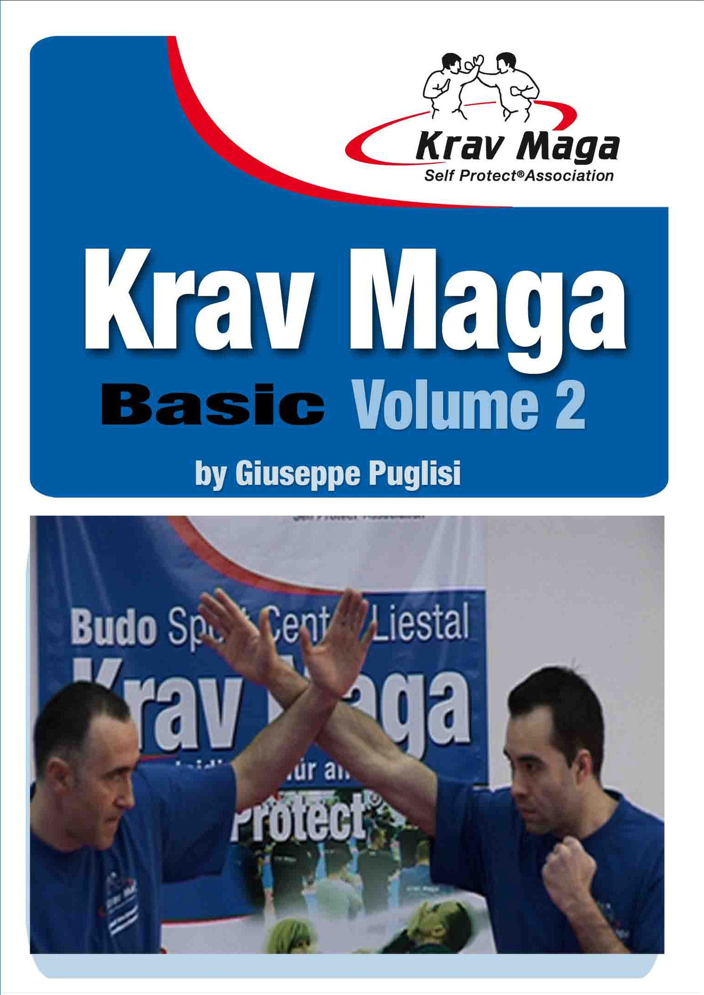 Krav Maga Self Protect DVD Volume 2: Basic
