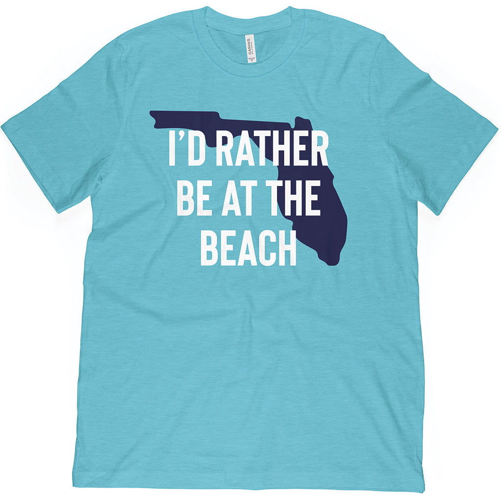Florida Aqua I'd Rather Be At The Beach tee shirt to represent what state you're from!