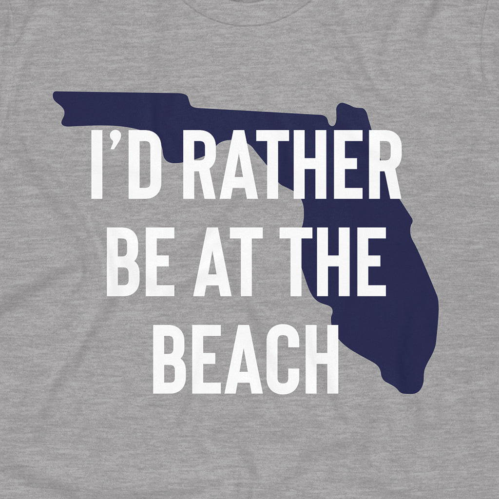 I'd Rather Be At The Beach Design on a Gray Bella Canvas 3001 T-Shirt
