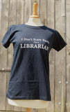 Librarian Ladies fit T Shirt