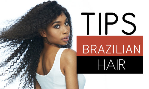 7 Ways To Make Your Brazilian Hair Last Longer