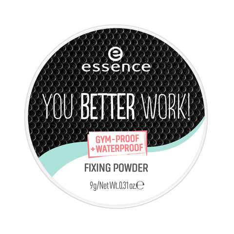 essence you better work! Fixing Powder
