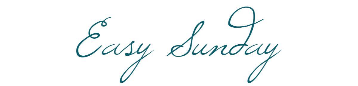 Easy Sunday | March 2020 Collection