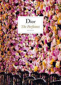 Dior: The Perfumes (hardcover)