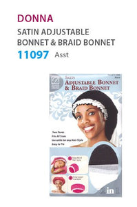 Donna Satin Adjustable Bonnet & Braid Bonnet # Assorted