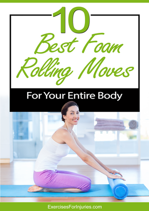 10 Best Foam Rolling Moves for Your Entire Body (EFISP)