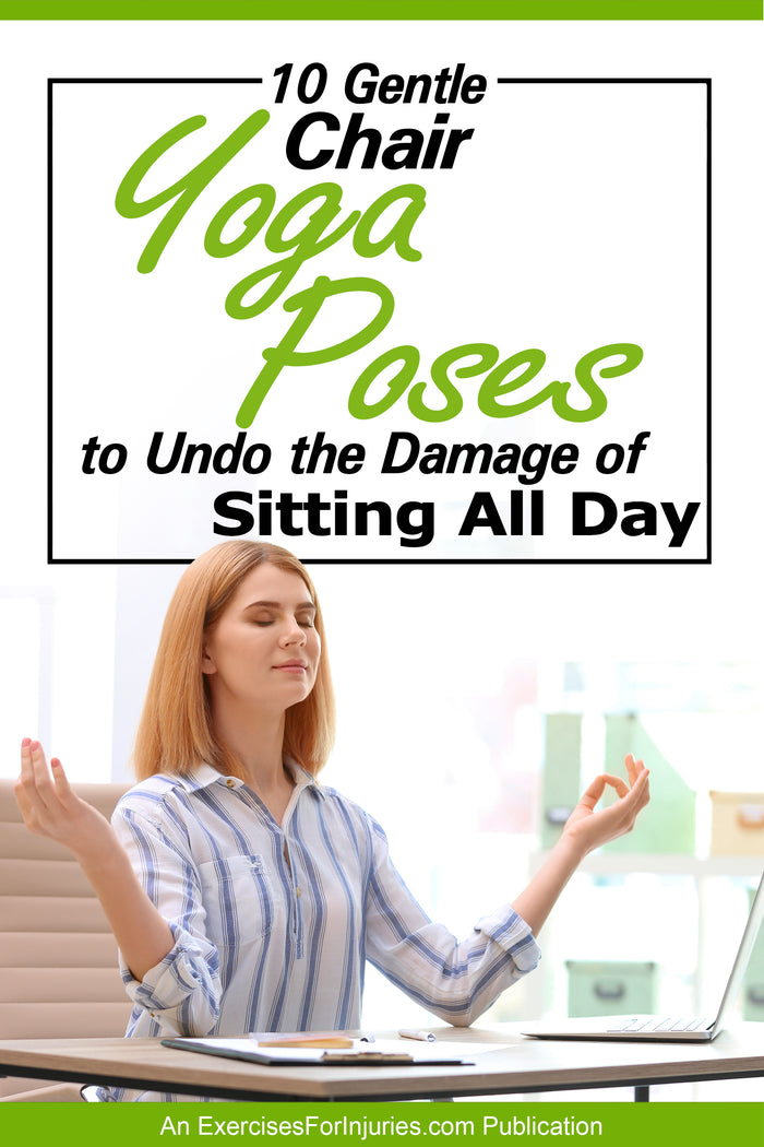 10 Gentle Chair Yoga Poses to Undo the Damage of Sitting All Day - Digital Download (EFISP)