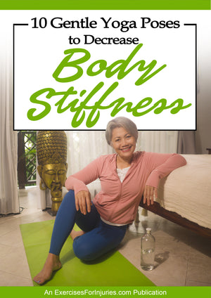 10 Gentle Yoga Poses to Decrease Body Stiffness - Digital Download (EFISP)
