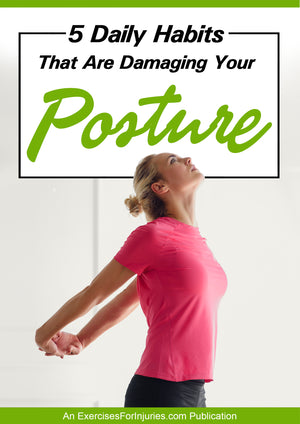 5 Daily Habits That Are Damaging Your Posture - Digital Download (EFISP)