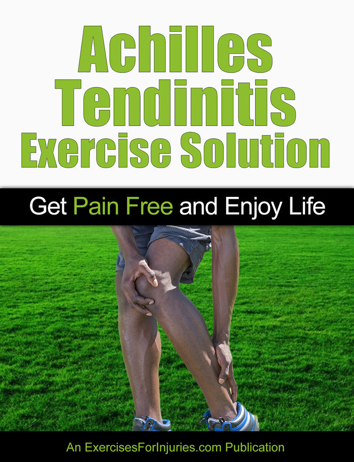 Achilles Tendinitis Exercise Solution - Digital Download (EFISP)