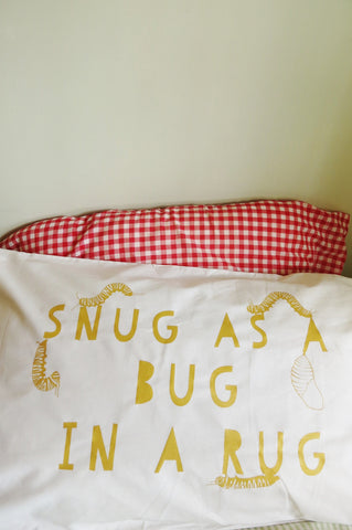Snug as a Bug Pillow case - GOLD