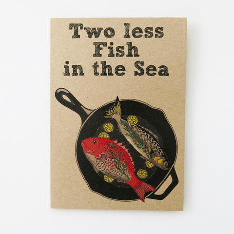 Gift card - Two less Fish in the Sea