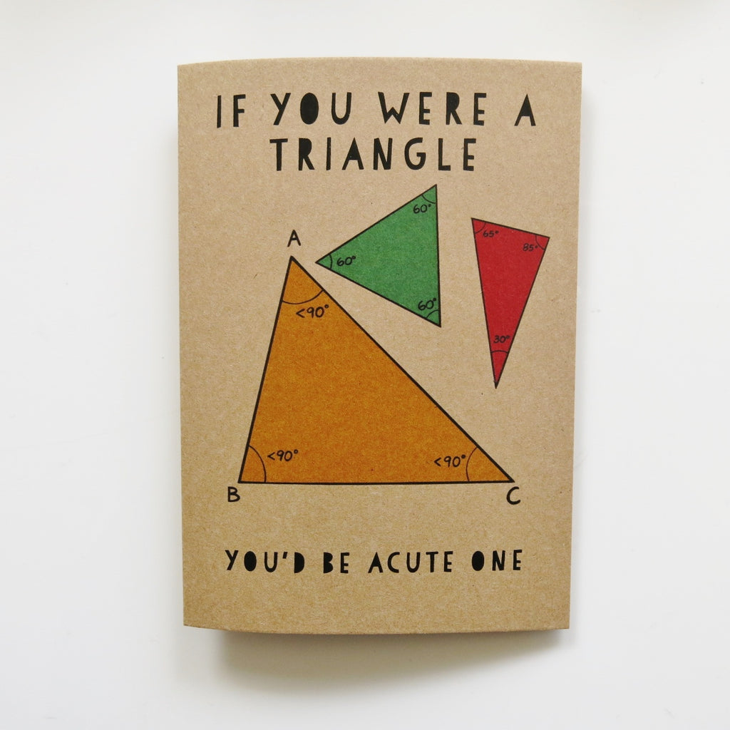 Gift card - If you were a Triangle...you'd be acute one